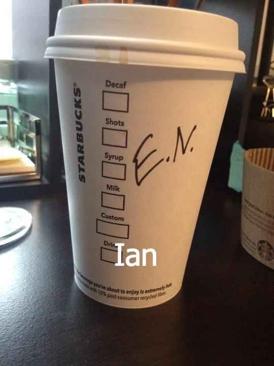 When Ian became E.N. | 27 Times Starbucks Failed So Hard It Almost Won. I laughed so much.
