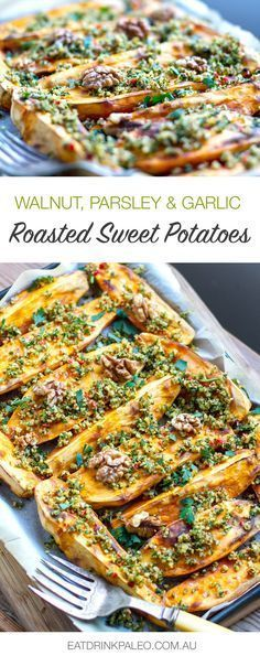 Roasted Sweet Potatoes With Walnut Parsley & Garlic