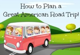 How to Plan a Great American Road Trip