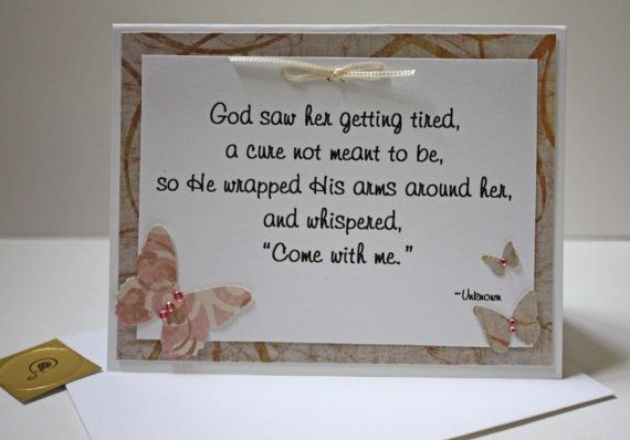 God Saw Her Getting Tired Poem With Sympathy Card, For