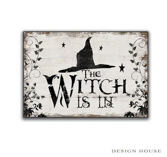 Halloween wooden sign. The Witch is in - Art is printed on paper made to look distressed then applied to wood and sealed twice for protection.