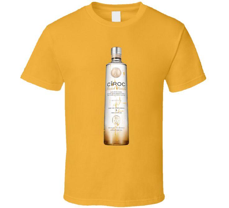 Ciroc French Vanilla Ultra Premium Vodka Lover Cool Gift T Shirt