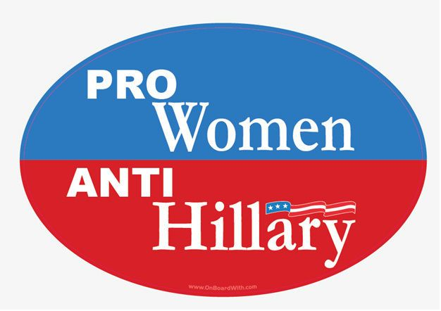 "BUY NOW for just $2.49 -- ""PRO-WOMEN, ANTI-HILLARY"" 4x6 Inch Oval Bumper Sticker -- Price includes FREE SHIPPING anywhere in the USA - Click the eBay link or visit www.OnBoardWith.com now!!"