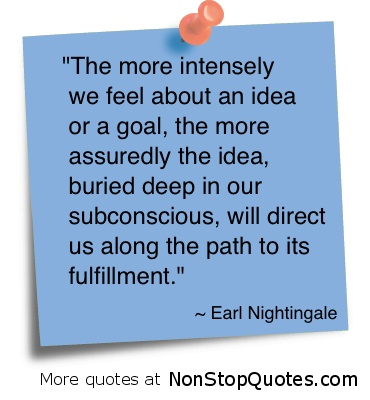 Image detail for -... earl nightingale quotes categories feeling quotes fulfillment quotes