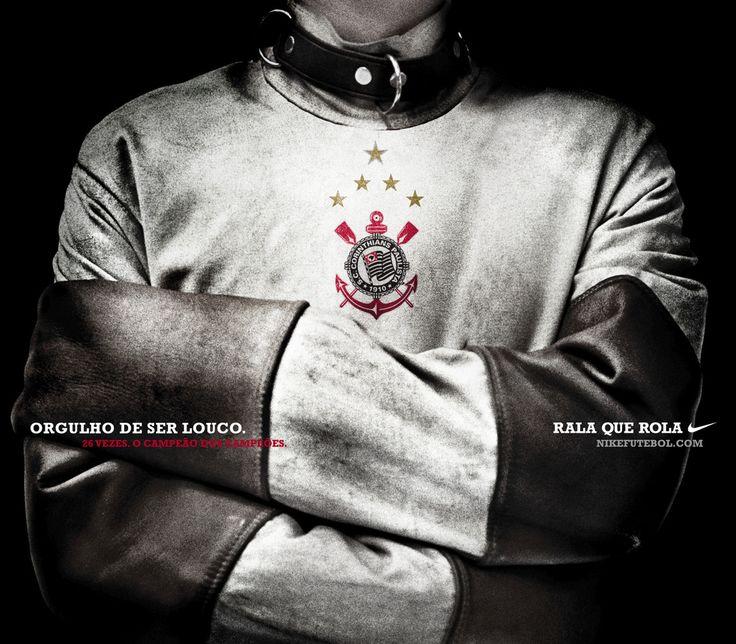 Sport Club Corinthians Paulista - Orgulho de ser louco.