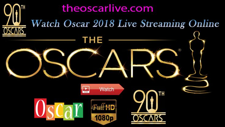 How to Watch 2018 Oscar Nominations Live Online