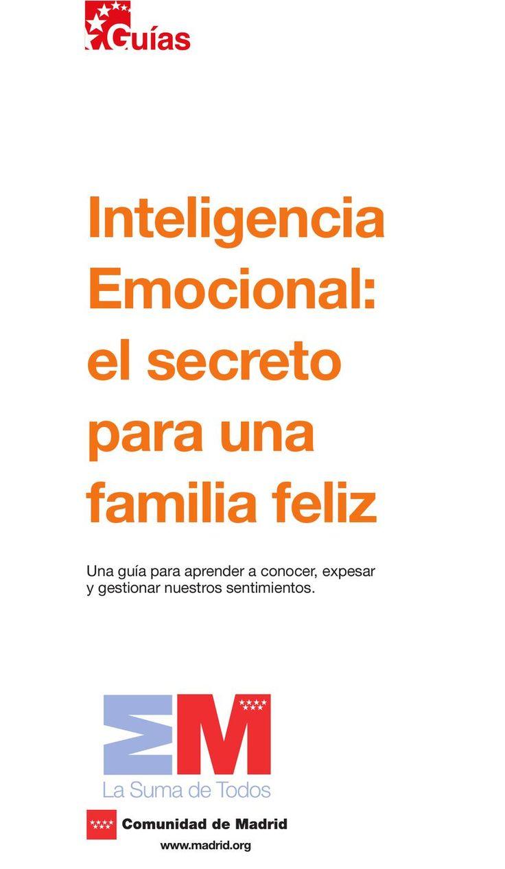 INTELIGENCIA EMOCIONAL. EL SECRETO PARA UNA FAMILIA FELIZ  GUIA INTELIGENCIA EMOCIONAL EN LA FAMILIA