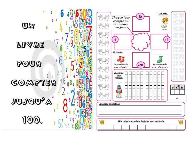Chaque jour compte ou le nombre du jour : un livre pour compter jusqu'à 100 - La classe de Ludivine