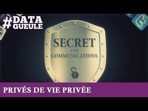 Privés de vie privée ? #DATAGUEULE 40 - YouTube