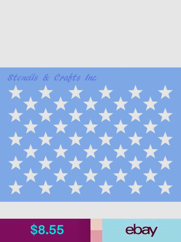 "0.75/"" STAR /""50 STARS/"" STENCIL PATRIOTIC AMERICAN FLAG TEMPLATE PAINT NEW 9/"" x 6/"""