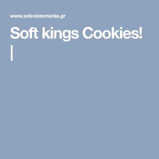 Soft kings Cookies! |