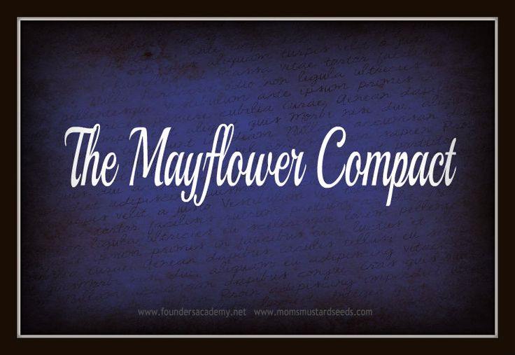 an introduction to the history of the mayflower compact The mayflower compact was the first agreement for self-government to be created and enforced in america on september 16, 1620 the mayflower, a british ship, with 102 passengers, who called themselves pilgrims, aboard sailed from plymouth, england.