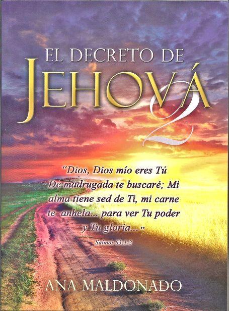 Libros Cristianos Gratis Para Descargar: Ana Maldonado - El Decreto de Jehova 2