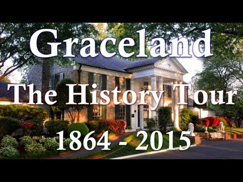Elvis Presley's Graceland Memphis - The History Tour 1864 - 2015 - YouTube