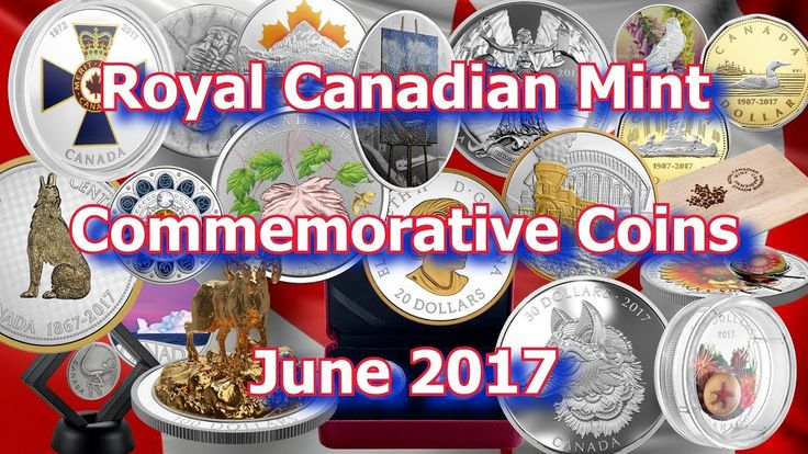 Coins From the Royal Canadian Mint for June 2017, New Silver, Gold and P...