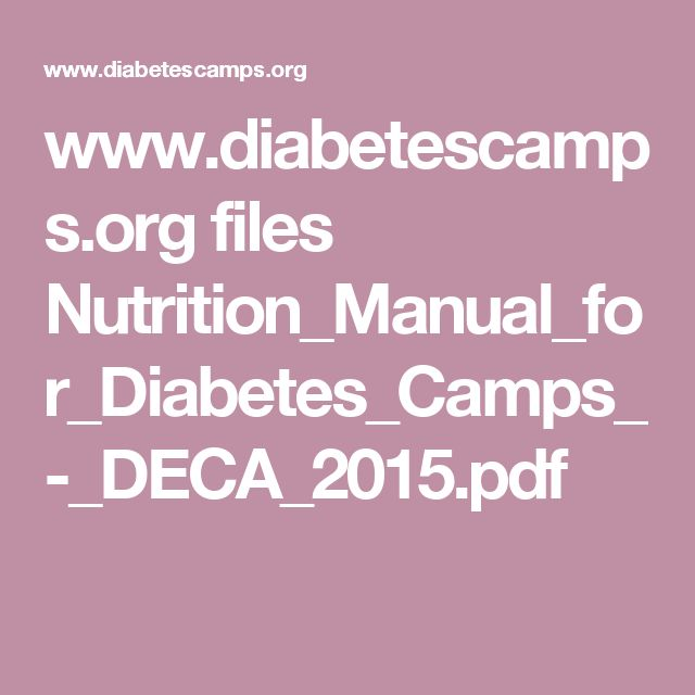 www.diabetescamps.org files Nutrition_Manual_for_Diabetes_Camps_-_DECA_2015.pdf