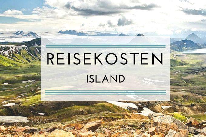 Was kostet ein Trip nach Island – detaillierte Kostenaufstellung