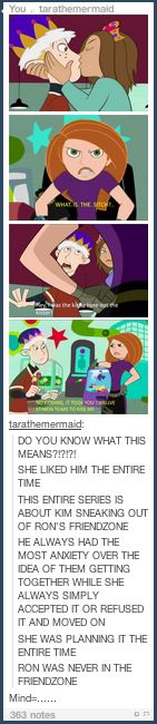 Kim Possible and Ron Stoppable theory from tumblr <<< I wish I could read the words in the pictures.