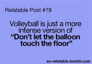 Volleyball Quotes Funny #2 Volleyball
