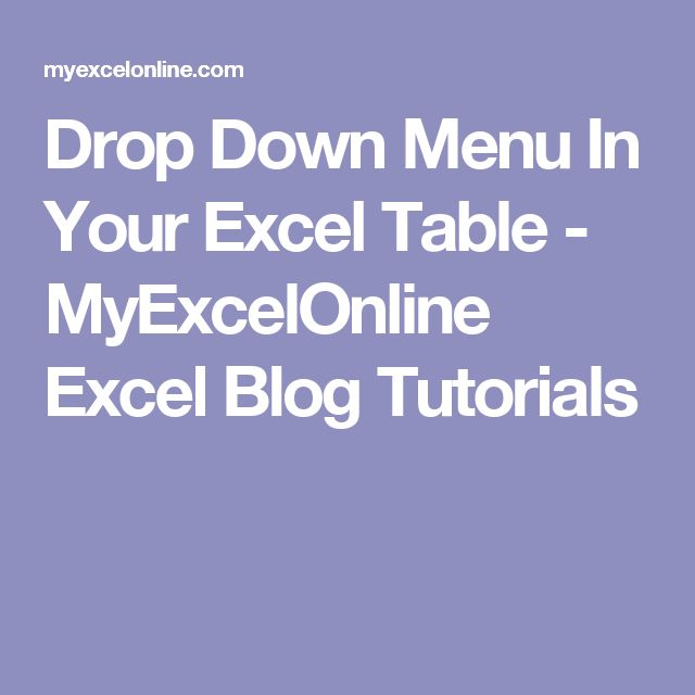how to create drop down menu in excel table