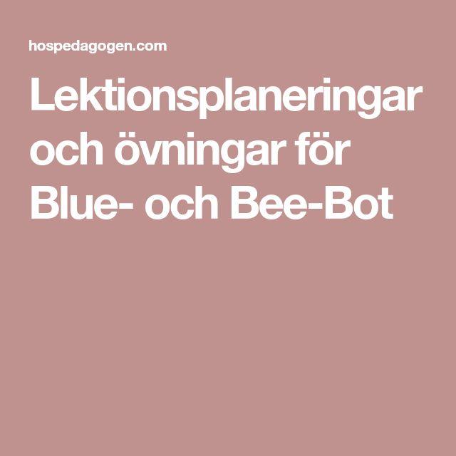 Lektionsplaneringar och övningar för Blue- och Bee-Bot