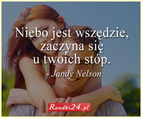 """Cytat Jandy Nelson """"Niebo jest wszędzie, zaczyna się u Twoich stóp"""". Prosta prawda, szkoda, że tak mało osób o tym pamięta na co dzień..."""