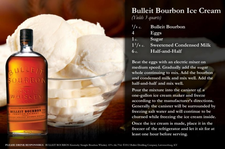 Bulleit Bourbon Ice Cream | indulgence | Pinterest
