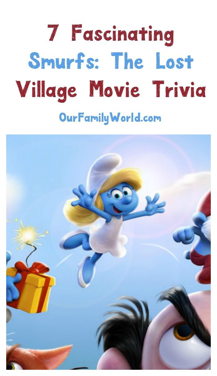 Check your knowledge of all things Smurfy with these 7 fascinating Smurfs: The Lost Village Movie Trivia tidbits!