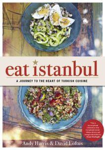 Eat istanbul cucina turca loftus rizzoli viaggio nel cuore della cucina turca