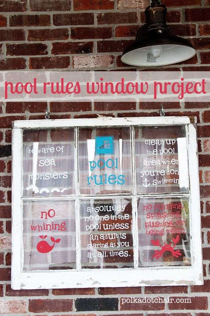 Use a recycled window to make a pool rules sign