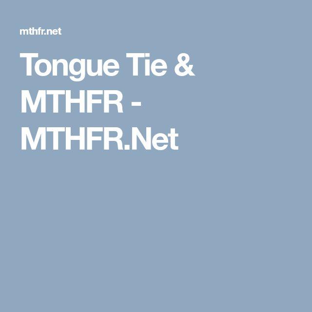 Tongue Tie & MTHFR - MTHFR.Net