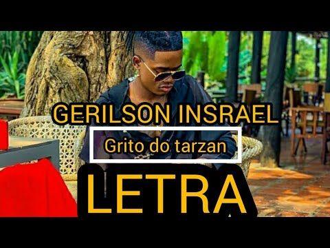 Gerilson insrael - grito do tarzan (LETRA) - YouTube em