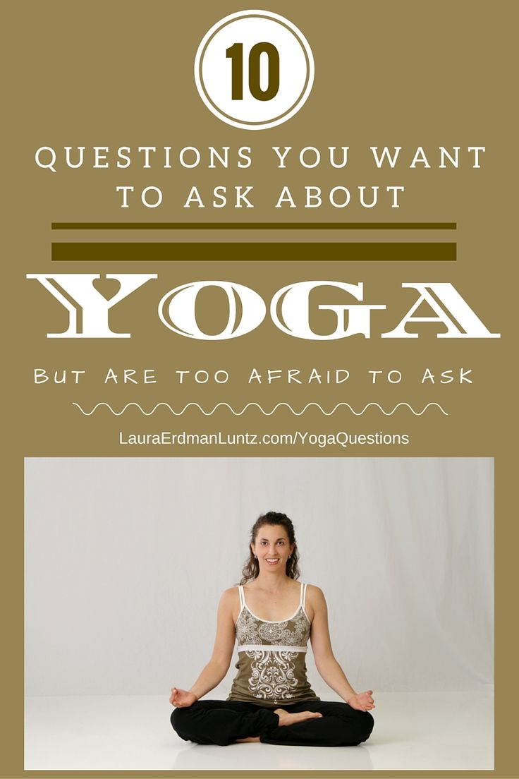 10 Questions You Want to Ask About Yoga: Want to learn yoga? Curious or maybe you tried it to no avail?  Join me for my 5-Day Challenge and Start Learning Yoga!  Link: http://lauraerdmanluntz.com/yogachallenge