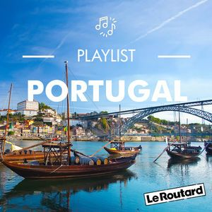 Playlist Routard Portugal