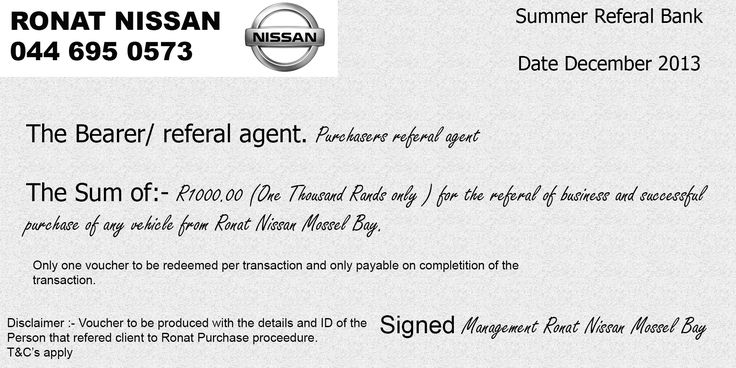 Looking to make some money? #RonatNissan will give you R1000.00 for any of the vehicles that are bought by your friends that you refer to us.