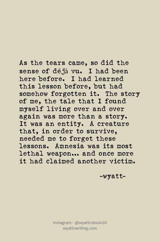 Deja Vu #wyatt #wyattwrites #wyattpoems #poetry #poems #love #lovepoems #lovepoetry #quotes #lovequotes