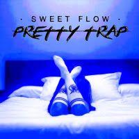 "RADIO   CORAZÓN  MUSICAL  TV: SWEET FLOW: ""PRETTY TRAP"" [REGGAETON/HIP HOP]"