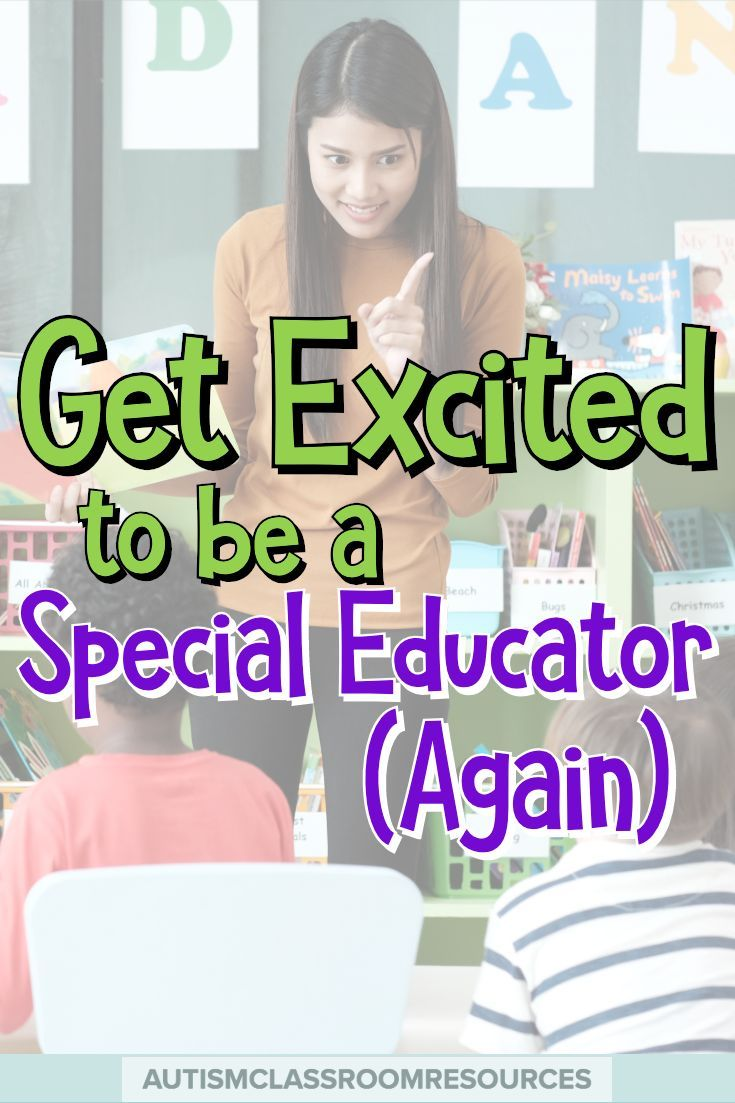 Its Not Easy Teaching Special Ed >> Get Excited To Be A Special Educator Again Preschool