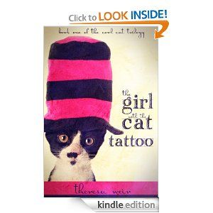 Free Kindle Book - The Girl With the Cat Tattoo by Theresa Weir (Oct 23) http://freedigitalreads.com/2012/10/23/the-girl-with-the-cat-tattoo-by-theresa-weir-free-today-october-23/