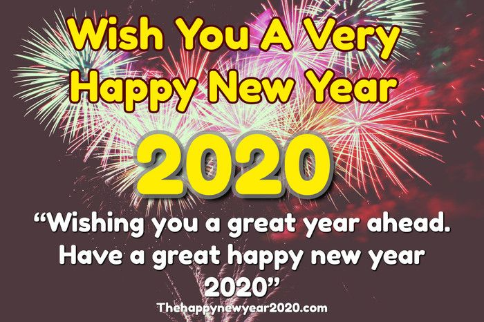 100 Happy New Year 2020 Wishes For Friends Family Everyone Happy New Year Wishes Happy New Year Text New Year Wishes Messages
