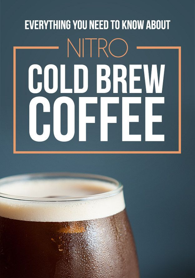 Everything you need to know about NITRO cold brew coffee. 'Cause anything called nitro = badass.