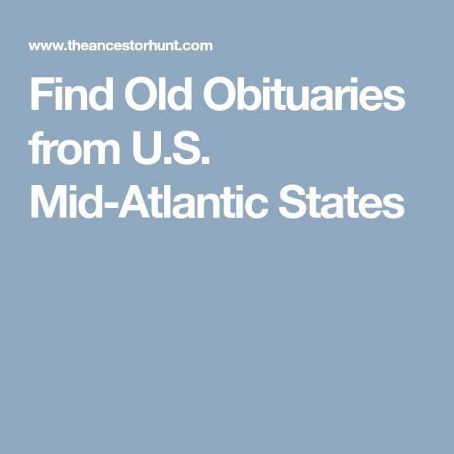 Find Old Obituaries from U.S. Mid-Atlantic States