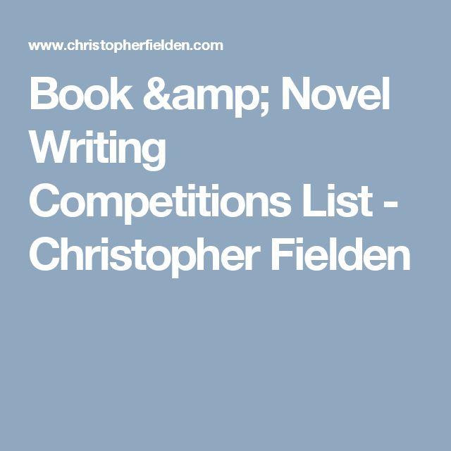 Book & Novel Writing Competitions List - Christopher Fielden