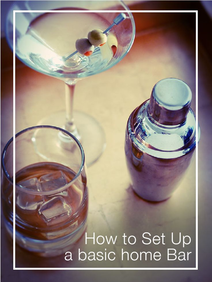 Basic home bar set up guide for a cocktail party