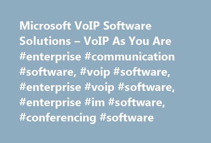Microsoft VoIP Software Solutions – VoIP As You Are #enterprise #communication #software, #voip #software, #enterprise #voip #software, #enterprise #im #software, #conferencing #software http://game.nef2.com/microsoft-voip-software-solutions-voip-as-you-are-enterprise-communication-software-voip-software-enterprise-voip-software-enterprise-im-software-conferencing-software/  # Welcome to the backroom. Don t touch anything. Because despite what you ve heard, you can keep your current hardware…
