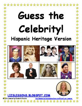 Guess the Celebrity! Hispanic Heritage Version! #lizslessons #spanishteachers