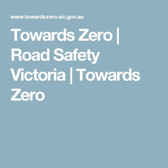 Towards Zero | Road Safety Victoria | Towards Zero