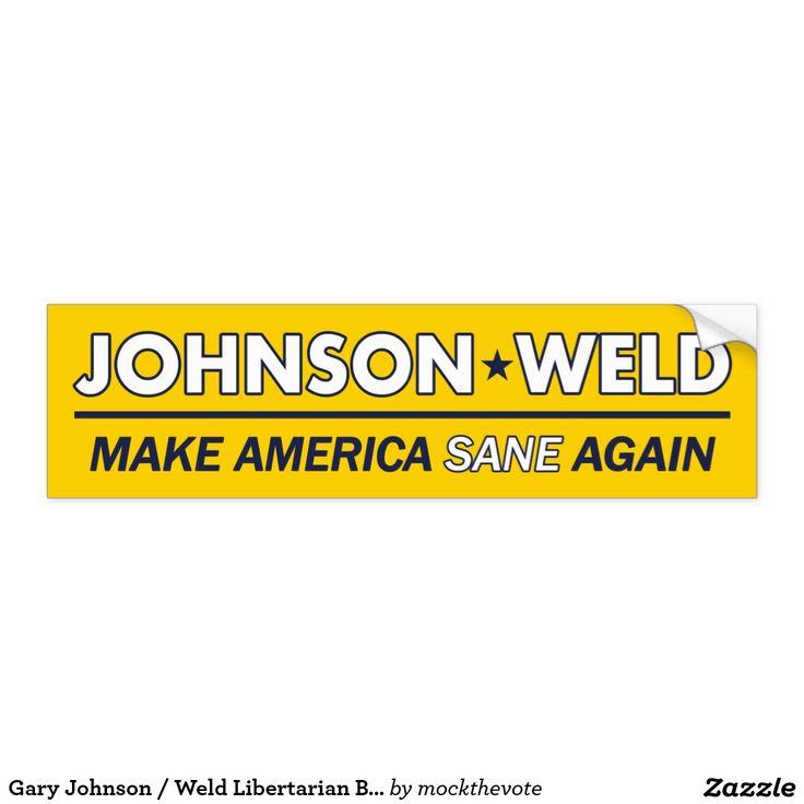 Gary Johnson for President 2016 / Bill Weld for Vice President Libertarian Bumper Sticker - Gold.    #feelthejohnson #teamgov #livefree #libertarian #neverhillary #nevertrump #crookedhillary #feelthebern #garyjohnson2016 #JohnsonWeld2016 #Election2016 #15for15 #youin