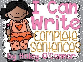 "I Can Write Complete Sentences {Freebie} pack.....Follow for Free ""too-neat-not-to-keep"" teacning tools & other fun stuff :)"