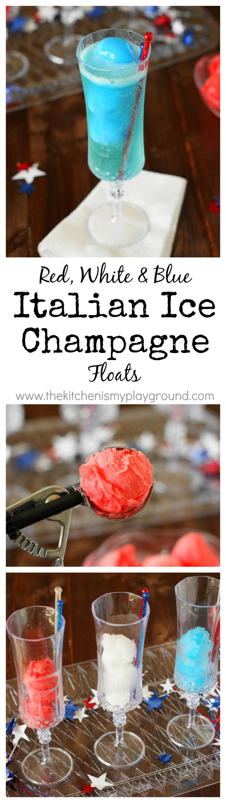 Italian Ice Champagne Floats ~ all dressed up in red, white & blue for the kid-at-heart in all of us! www.thekitchenismyplayground.com